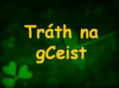 Seachtain na Gaeilge - Tráth na gCeist